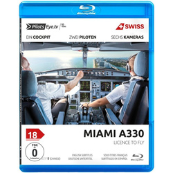 Pilotseye.tv 18 Miami A330 Swiss - Licence to fly Blu-ray