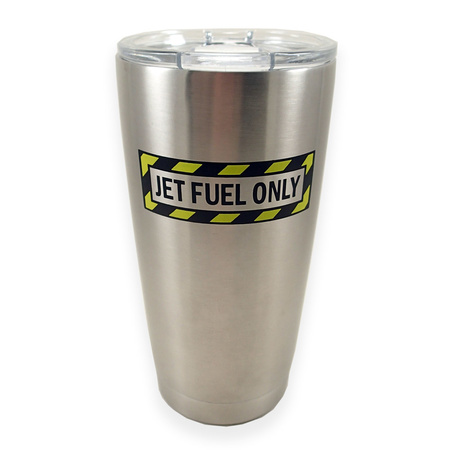 Double Wall Vacuum Insulated Stainless Steel Tumbler Jet Fuel Only